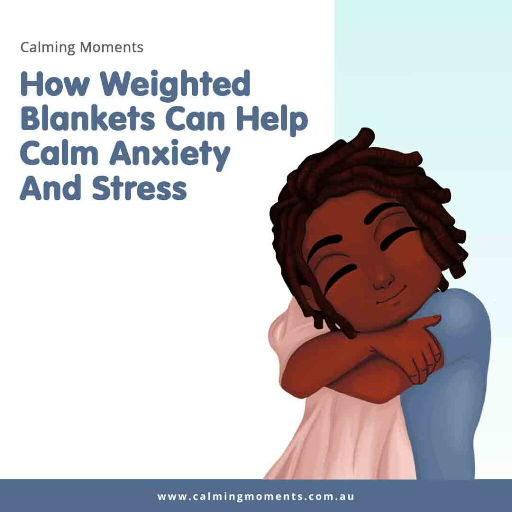 How weighted blankets can help calm anxiety and stress
