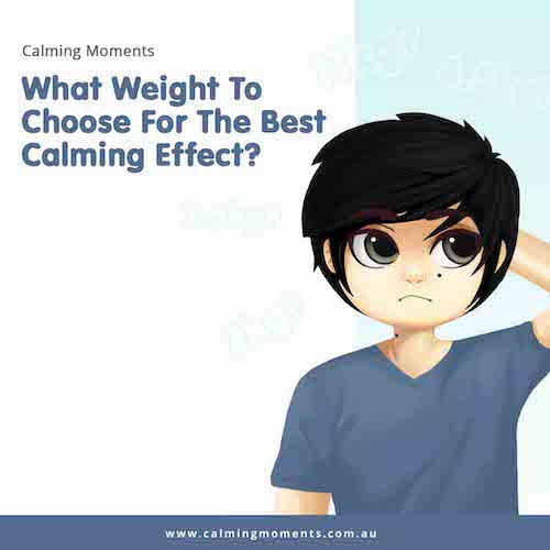 What weight to choose for the best calming effect